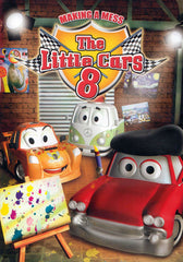 The Little Cars 8 - Making a Mess