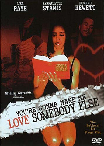 You're Gonna Make Me Love Somebody Else DVD Movie