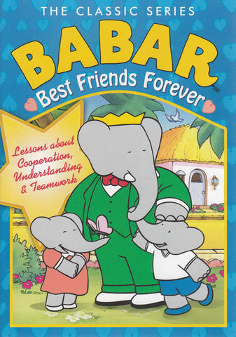 Babar the Classic Series - Best Friends Forever DVD Movie