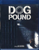 Dog Pound (Bilingual) (Blu-ray) BLU-RAY Movie
