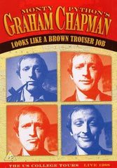 Monty Python's Graham Chapman - Looks Like A Brown Trouser Job