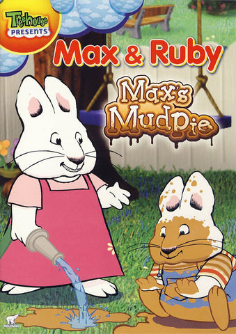 Max and Ruby - Max's Mud Pie DVD Movie