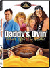 Daddy's Dyin'... Who's Got the Will? DVD Movie