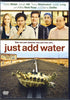 Just Add Water DVD Movie