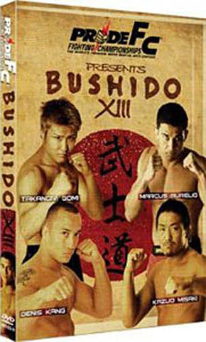 Pride: Bushido Volume 13 DVD Movie