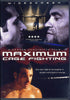 Maximum Cage Fighting DVD Movie