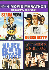 4 Movie Marathon Dark Comedy Collection (Serial Mom / Nurse Betty / Very Bad Things / Your Friends &