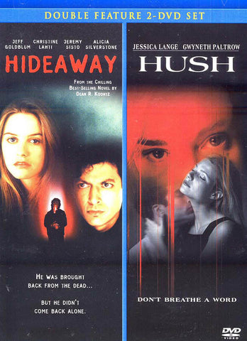 Hideaway / Hush (Double Feature) DVD Movie