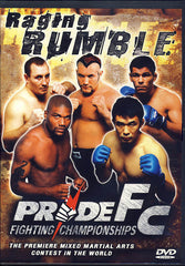 Pride FC - Raging Rumble