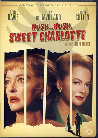 Hush...Hush, Sweet Charlotte (Cinema Classics Collection) DVD Movie