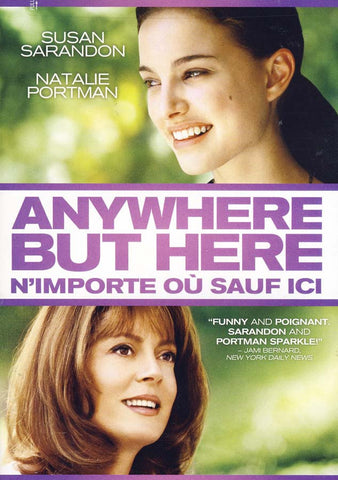 Anywhere But Here (N Importe Ou Sauf Ici) (Bilingual) DVD Movie