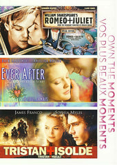 Romeo and Juliet (William Shakespeare s) / Ever After/ Tristan and Isolde(Bilingual)