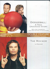 Dodgeball : A True Underdog Story / The Rocker (Double Feature) (Bilingual)