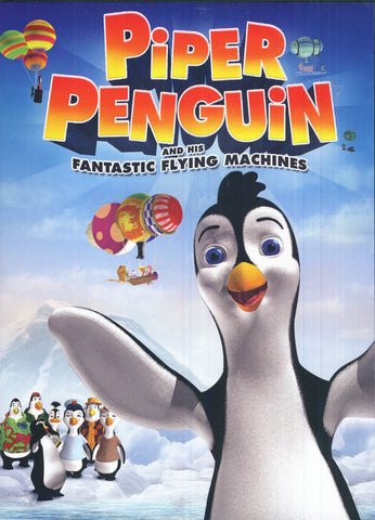 Piper Penguin and His Fantastic Flying Machines DVD Movie