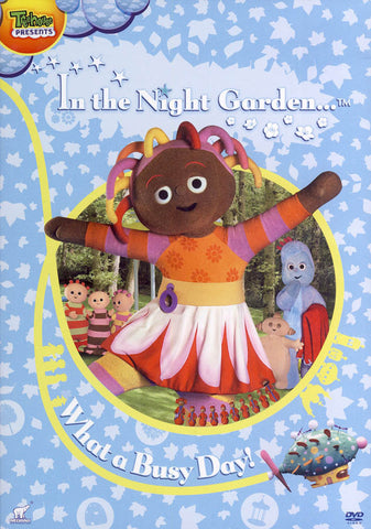 In the Night Garden - What a Busy Day DVD Movie