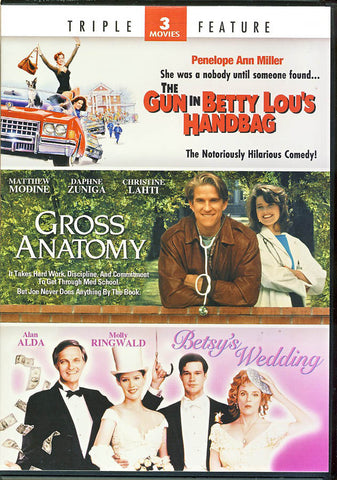 Gun in Betty Lou s Handbag/Gross Anatomy/Betsy s Wedding (Triple Feature) DVD Movie