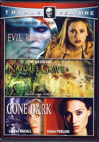 Evil Remains / Nature's Grave / Gone Dark (Triple Feature) DVD Movie