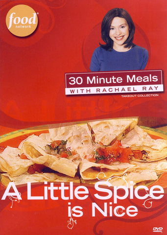 30 Minute Meals with Rachael Ray - A Little Spice Is Nice DVD Movie
