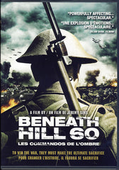 Beneath Hill 60 (Les commandos de l ombre)(Bilingual)