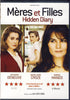 Meres Et Filles (Hidden Diary)(bilingual) DVD Movie