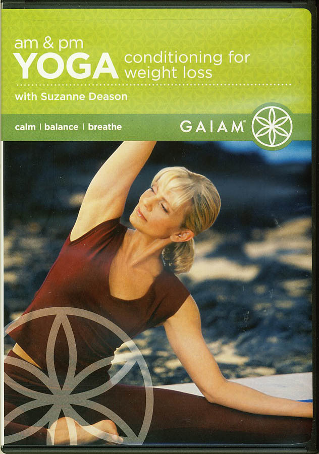 A M And P M Yoga Conditioning For Weight Loss Suzanne Deason On Dvd Movie