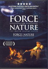 Force of Nature - The David Suzuki Movie (Bilingual)