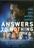 Answers to Nothing (E1) DVD Movie