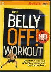 The Belly Off! Workout - The Body Weight Routine
