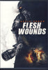 Flesh Wounds DVD Movie