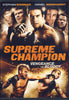 Supreme Champion DVD Movie