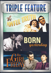 Awful Truth / Born Yesterday / His Girl Friday (Triple Feature)