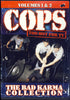 Cops - The Bad Karma Collection, Vol. 1 & 2 DVD Movie