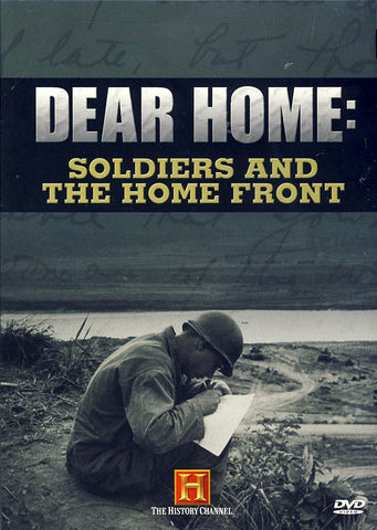 Dear Home: Soldiers And The Home Front DVD Movie