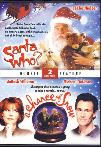 Santa Who?/A Chance of Snow (Christmas Double Feature) (Limit 1 copy) DVD Movie
