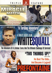 Miracle Match / Prefontane / White Squall (Triple Feature)