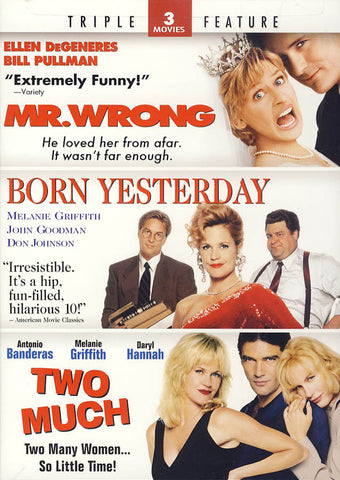 Mr. Wrong / Born Yesterday / Two Much (Triple Feature) DVD Movie
