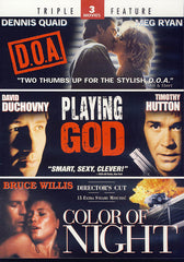 Color of Night / Playing God / D.O.A. (Triple Feature)