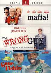 Mafia! / The Wrong Guy / Gone Fishin (Triple Feature)