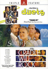 Duets / South Pacific / Cradle Will Rock (Triple Feature)