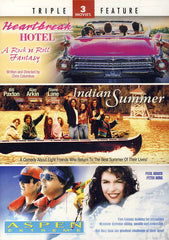 Heartbreak Hotel/Indian Summer/Aspen Extreme Triple Feature
