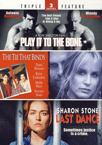 Play It To The Bone/The Tie That Binds/Last Dance (Triple Feature) DVD Movie