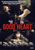 The Good Heart DVD Movie