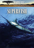 Nature: Superfish DVD Movie