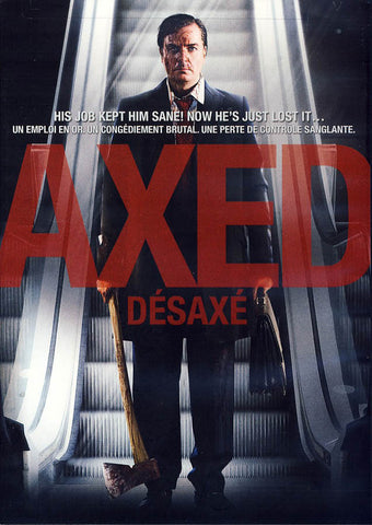 Axed (Bilingual) DVD Movie