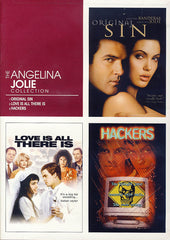 Angelina Jolie Collection - Original Sin / Love Is All There Is / Hackers