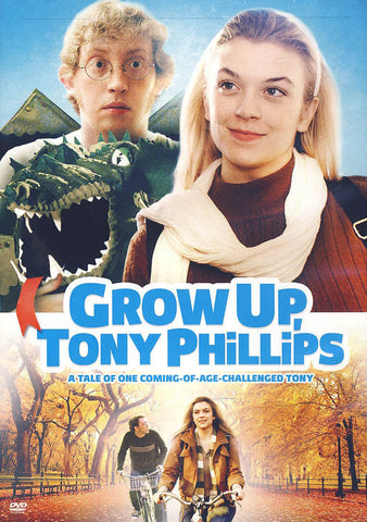Grow Up, Tony Phillips DVD Movie
