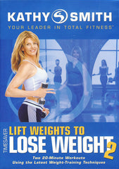 Kathy Smith - Timesaver - Lift Weights to Lose Weight, Vol. 2 (Goldhil)