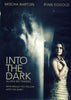 Into The Dark (Bilingual) DVD Movie