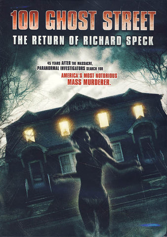 The Return of Richard Speck: 100 Ghost Street DVD Movie