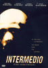 Intermedio (The Inbetween) DVD Movie
